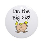 I'm the Big Sis Ornament (Round)