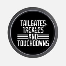 Tailgates Tackles And Touchdowns Wall Clock