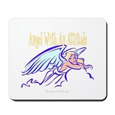 Angel With An Attitude Mousepad