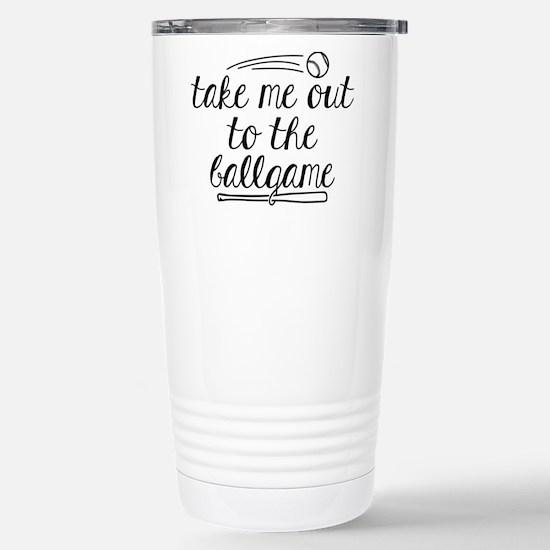Take Me Out To Th Travel Mug