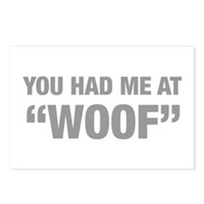 you-had-me-at-woof-HEL-GRAY Postcards (Package of