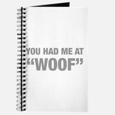 you-had-me-at-woof-HEL-GRAY Journal