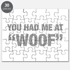 you-had-me-at-woof-HEL-GRAY Puzzle