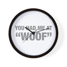 you-had-me-at-woof-HEL-GRAY Wall Clock