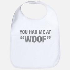 you-had-me-at-woof-HEL-GRAY Bib