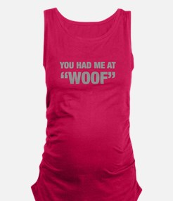 you-had-me-at-woof-HEL-GRAY Maternity Tank Top