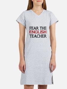 FEAR THE ENGLISH TEACHER 2 Women's Nightshirt