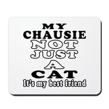Chausie Cat Designs Mousepad