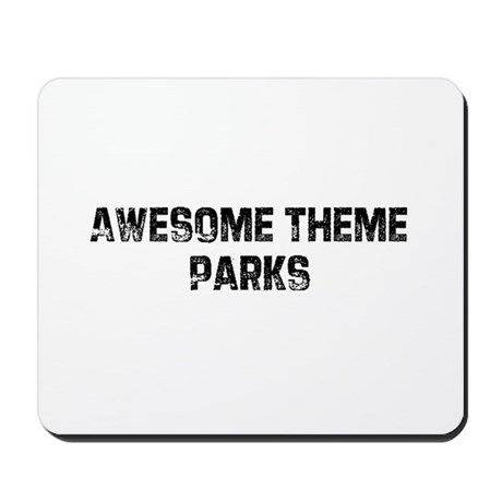 Awesome Theme Parks Mousepad