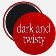 """Dark & Twisty"" Magnet"
