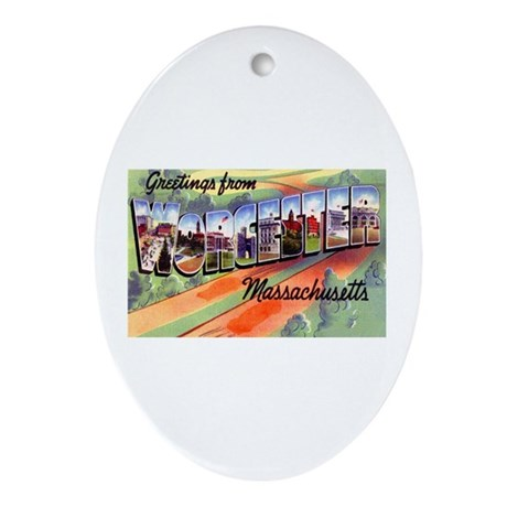 Worcester Massachusetts Greetings Oval Ornament