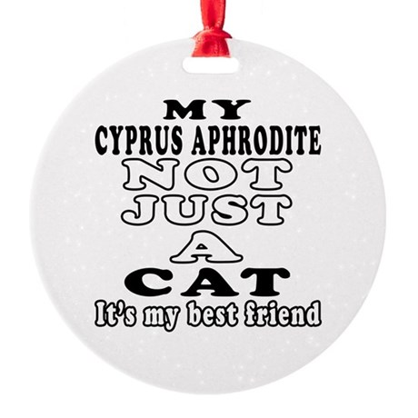 Cyprus Aphrodite Cat Designs Round Ornament