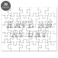 have-an-A1-day-max-gray Puzzle