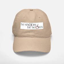 He Shoots. He Scores. Version II Baseball Baseball Cap