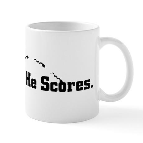 He Shoots. He Scores. Mug