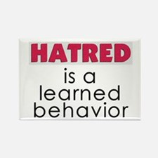 Hatred is learned Rectangle Magnet
