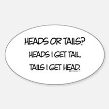 Heads or Tails? Oval Decal