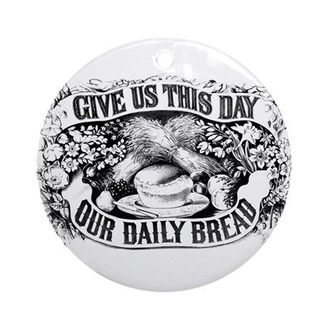 Our Daily Bread Ornament (Round)