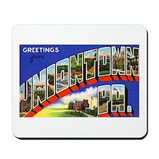 Uniontown Pennsylvania Greetings Mousepad