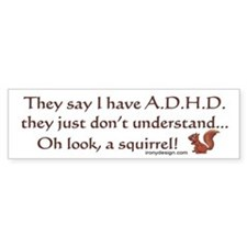 ADHD Squirrel Bumper Sticker