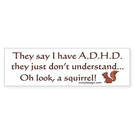 ADHD Squirrel Sticker (Bumper)