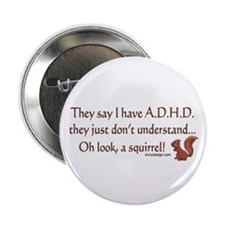 """ADHD Squirrel 2.25"""" Button"""