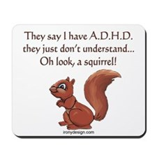 ADHD Squirrel Mousepad