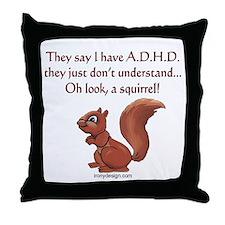 ADHD Squirrel Throw Pillow