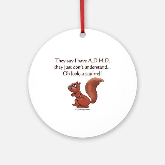 ADHD Squirrel Ornament (Round)