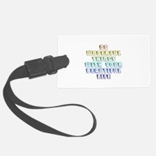 Do Wonderful Things With Your Beautiful Life Luggage Tag