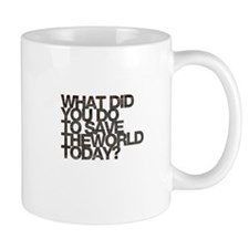 What did you do to save the world today Tasse
