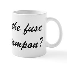 Lit Tampon Fuse Mug