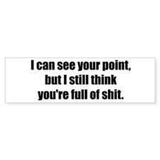 I Can See Your Point Bumper Bumper Sticker