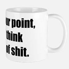 I Can See Your Point Mug