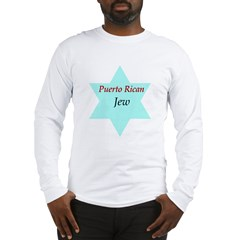Puerto Rican Jew Long Sleeve T-Shirt