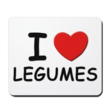 I love legumes Mousepad