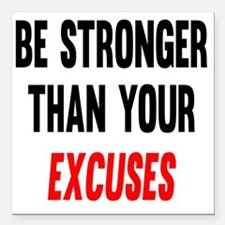 "Be Stronger Than Your Ex Square Car Magnet 3"" x 3"""
