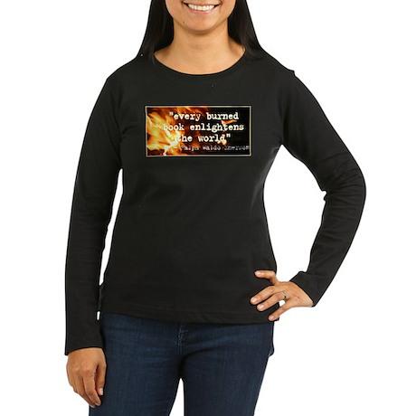 Burned Books Women's Long Sleeve Dark T-Shirt