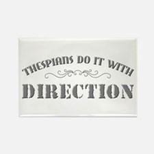 Thespians Do It With Direction Rectangle Magnet