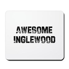 Awesome Inglewood Mousepad