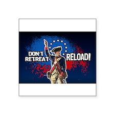 Don't Retreat - Reload Sticker
