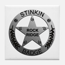 Stinkin Badge Tile Coaster