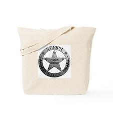 Stinkin Badge Tote Bag