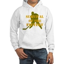 Survival of the Fittest Hoodie