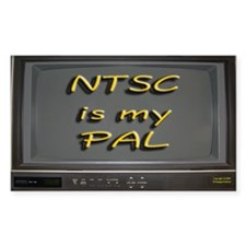 NTSC is my PAL Rectangle Decal