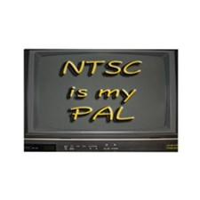 NTSC is my PAL Rectangle Magnet