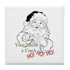 Santa Crack HO Tile Coaster