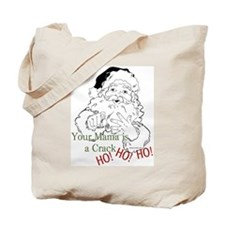 Santa Crack HO Tote Bag
