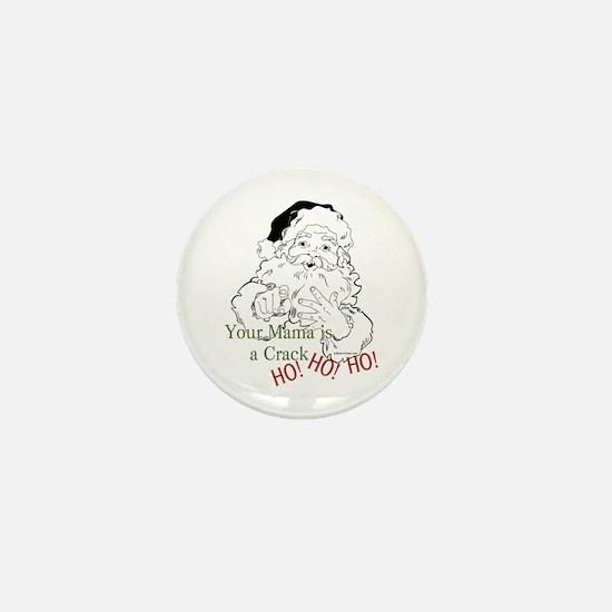 Santa Crack HO Mini Button