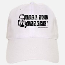 Fuck You Cancer! Baseball Baseball Cap